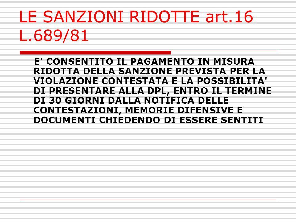 LE SANZIONI RIDOTTE art.16 L.689/81