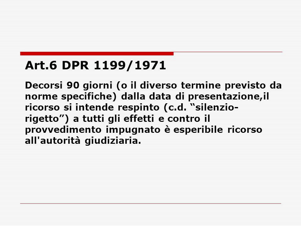 Art.6 DPR 1199/1971