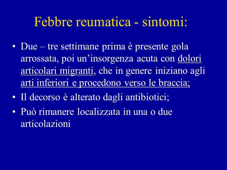 Febbre reumatica - sintomi: