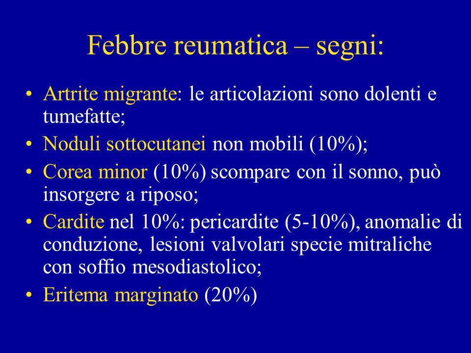 Febbre reumatica – segni: