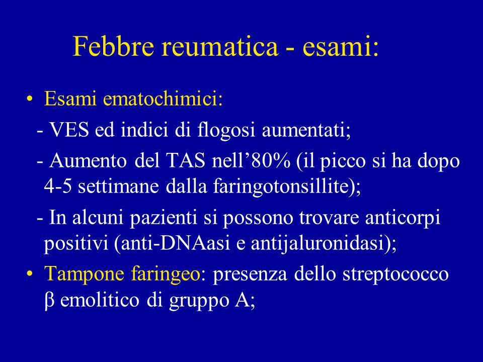 Febbre reumatica - esami: