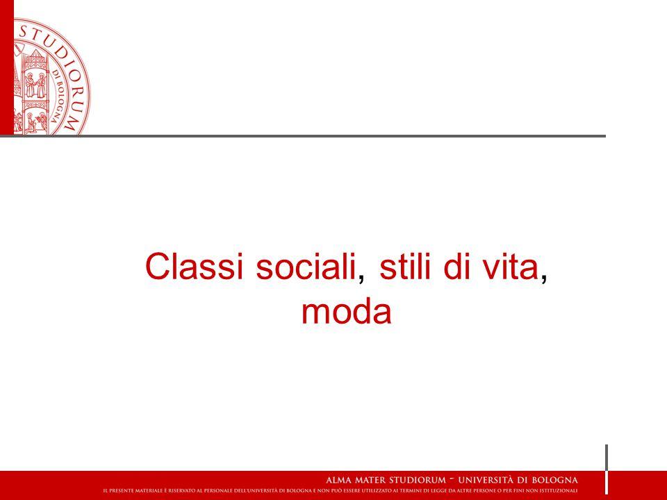 Classi sociali, stili di vita, moda