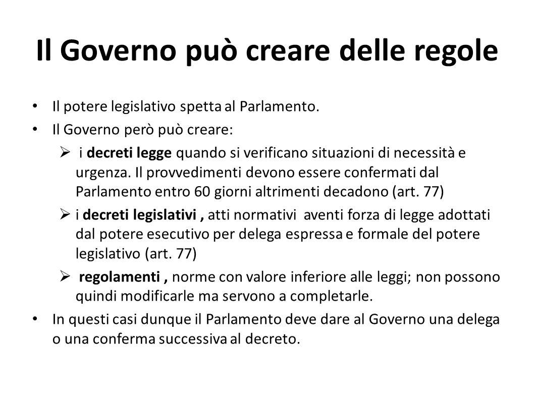 Il Governo può creare delle regole