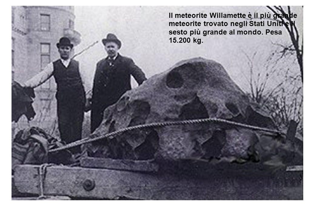 Il meteorite Willamette è il più grande meteorite trovato negli Stati Uniti e il sesto più grande al mondo.