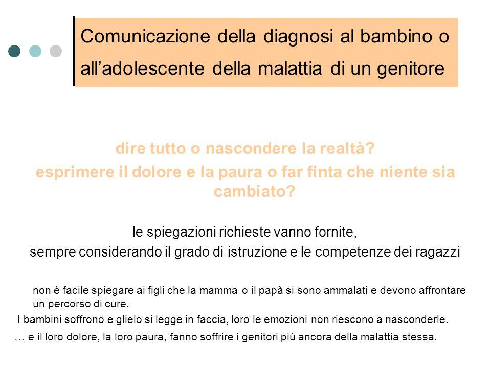 Comunicazione della diagnosi al bambino o all'adolescente della malattia di un genitore