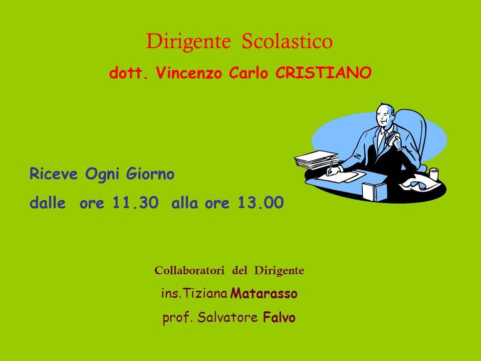 dott. Vincenzo Carlo CRISTIANO Collaboratori del Dirigente
