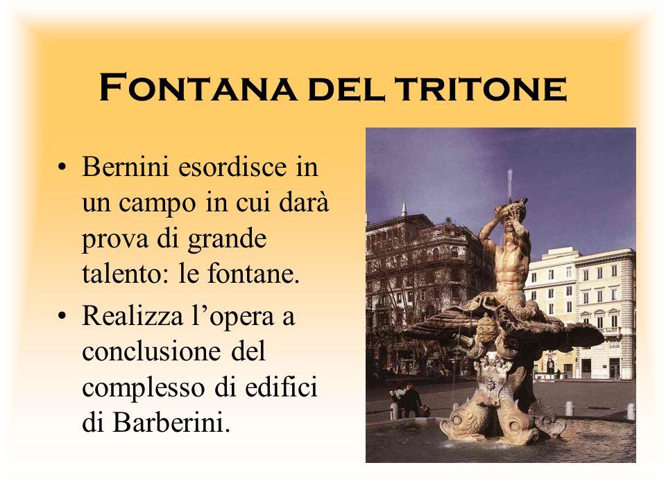 Fontana del tritone Bernini esordisce in un campo in cui darà prova di grande talento: le fontane.