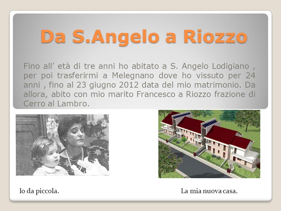 Da S.Angelo a Riozzo