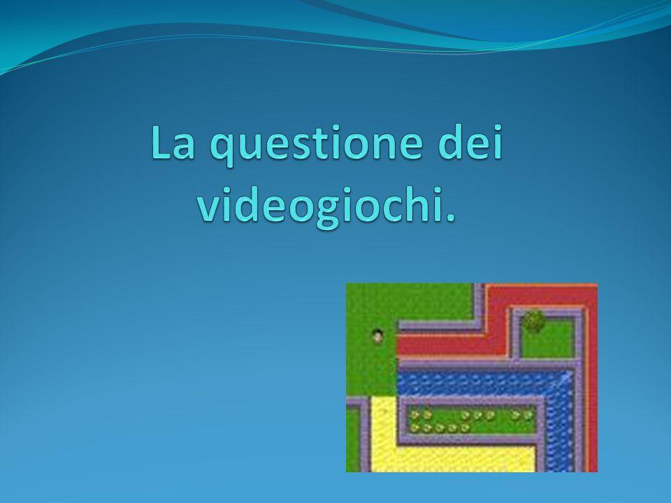La questione dei videogiochi.