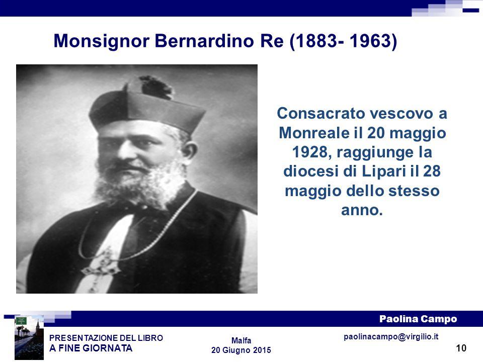 Monsignor Bernardino Re (1883- 1963)