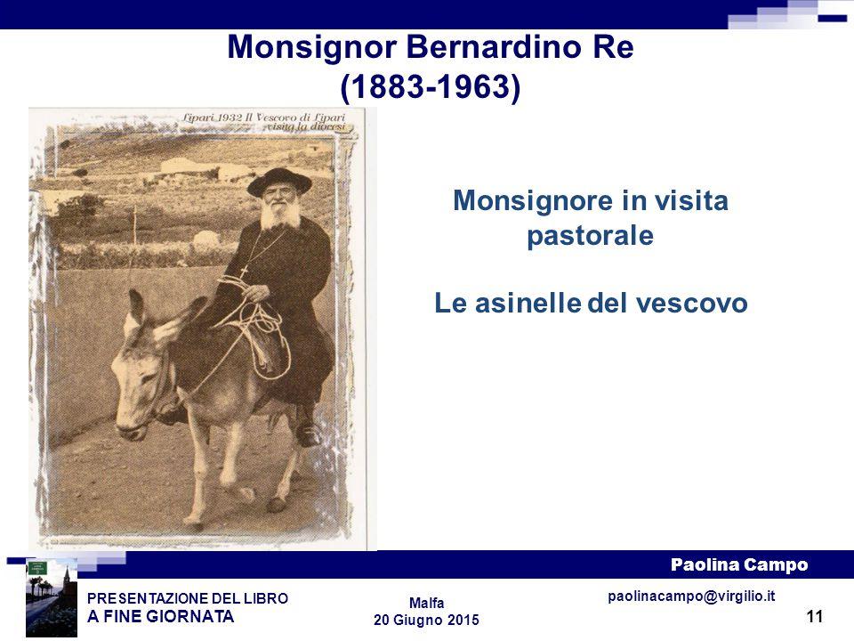 Monsignor Bernardino Re (1883-1963)