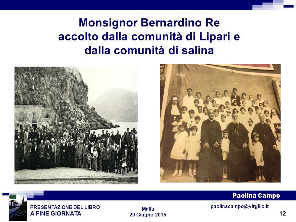 Monsignor Bernardino Re accolto dalla comunità di Lipari e dalla comunità di salina