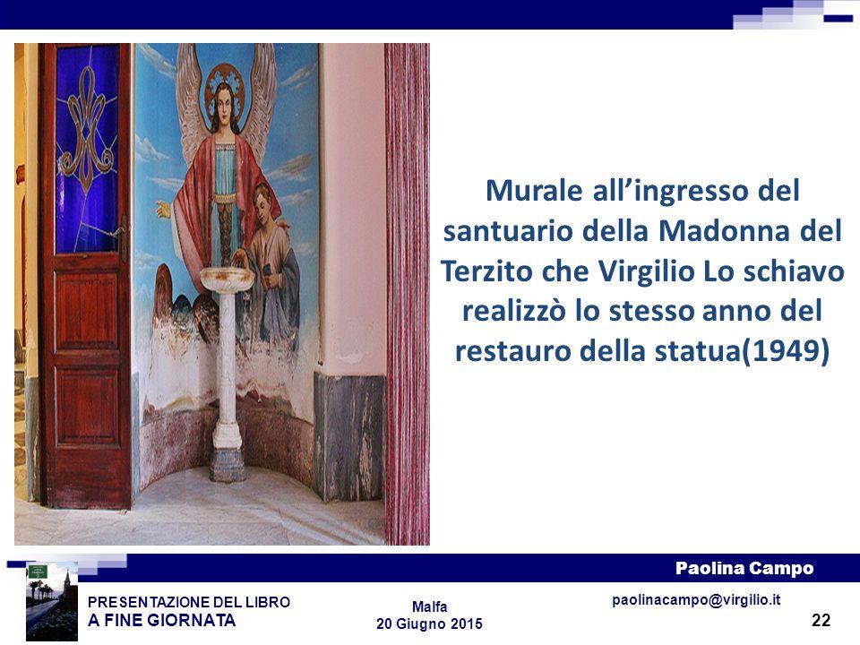 Murale all'ingresso del santuario della Madonna del Terzito che Virgilio Lo schiavo realizzò lo stesso anno del restauro della statua(1949)