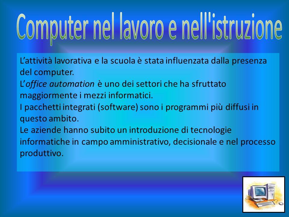 Computer nel lavoro e nell istruzione
