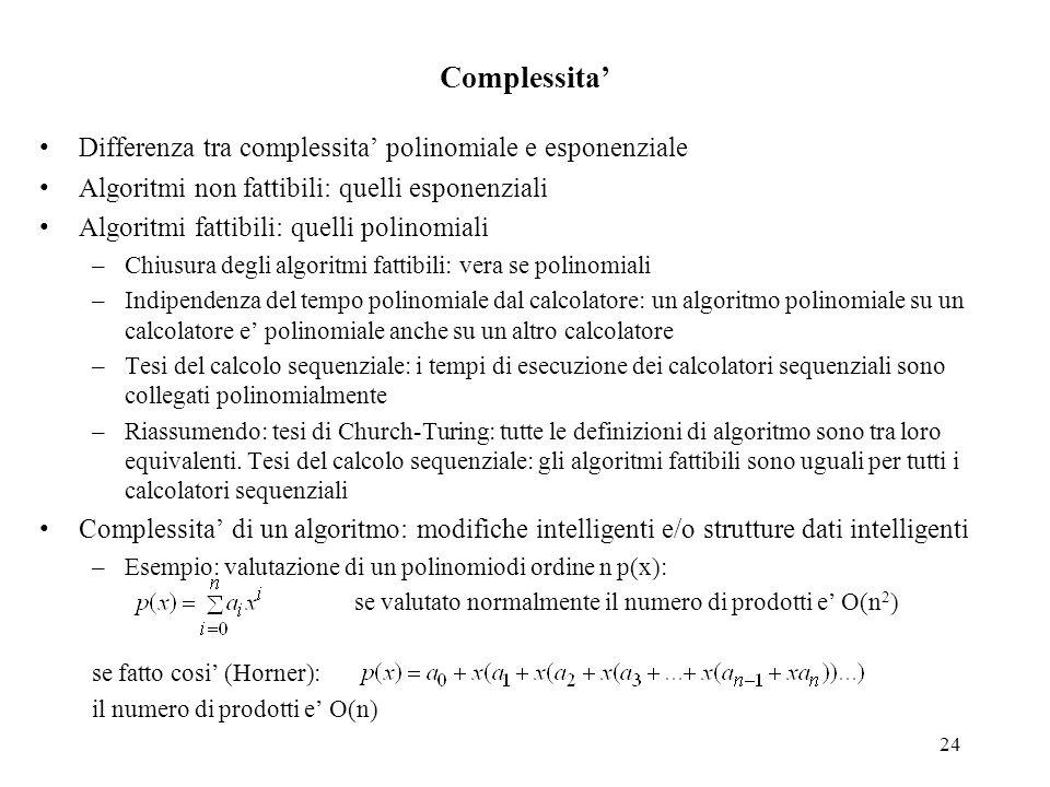Complessita' Differenza tra complessita' polinomiale e esponenziale