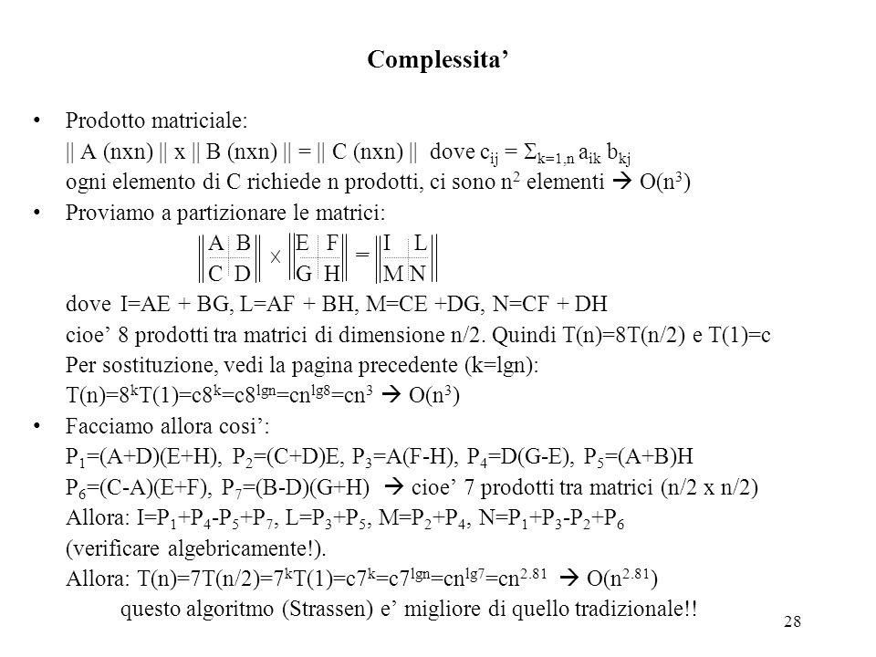 Complessita' Prodotto matriciale: