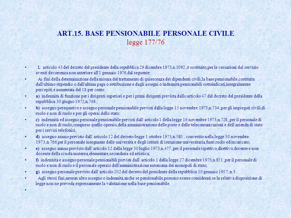 ART.15. BASE PENSIONABILE PERSONALE CIVILE legge 177/76
