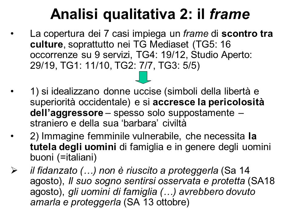 Analisi qualitativa 2: il frame