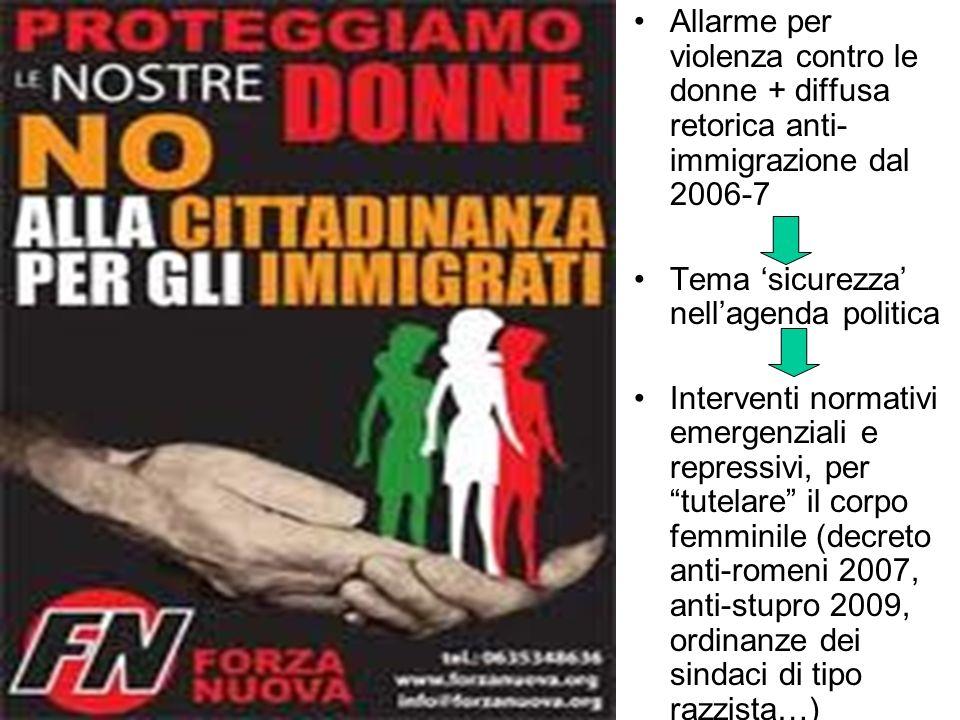 Allarme per violenza contro le donne + diffusa retorica anti-immigrazione dal 2006-7