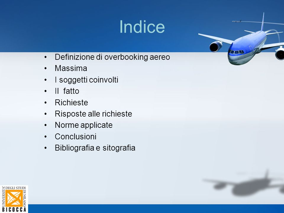Indice Definizione di overbooking aereo Massima I soggetti coinvolti