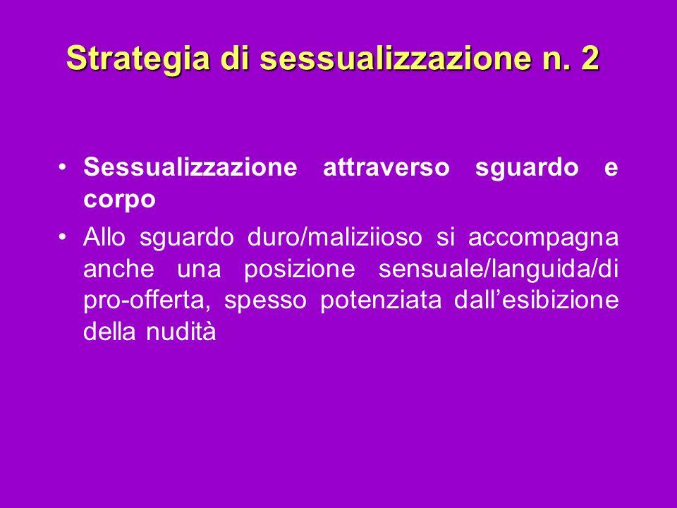 Strategia di sessualizzazione n. 2