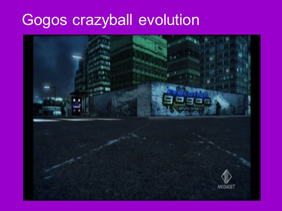 Gogos crazyball evolution