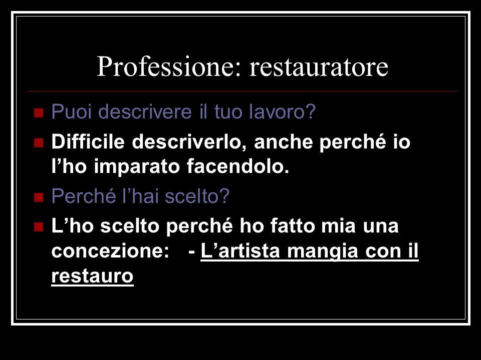Professione: restauratore