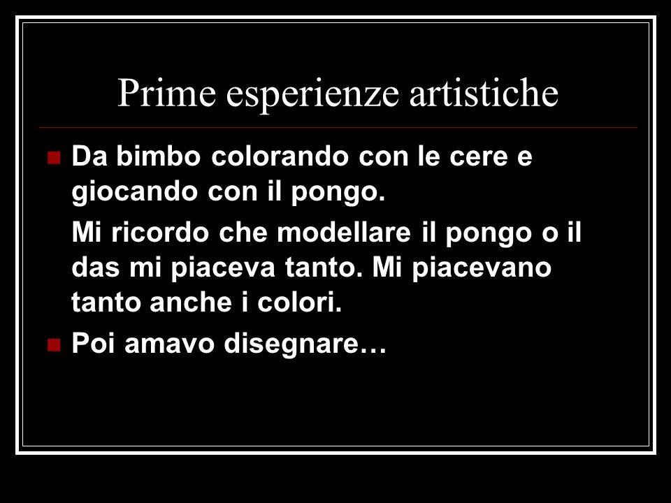 Prime esperienze artistiche