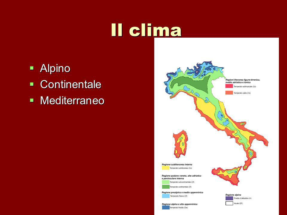 Il clima Alpino Continentale Mediterraneo