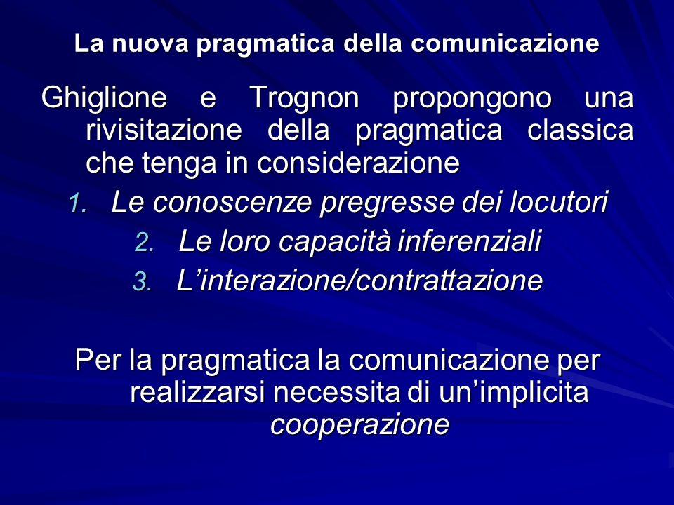 La nuova pragmatica della comunicazione