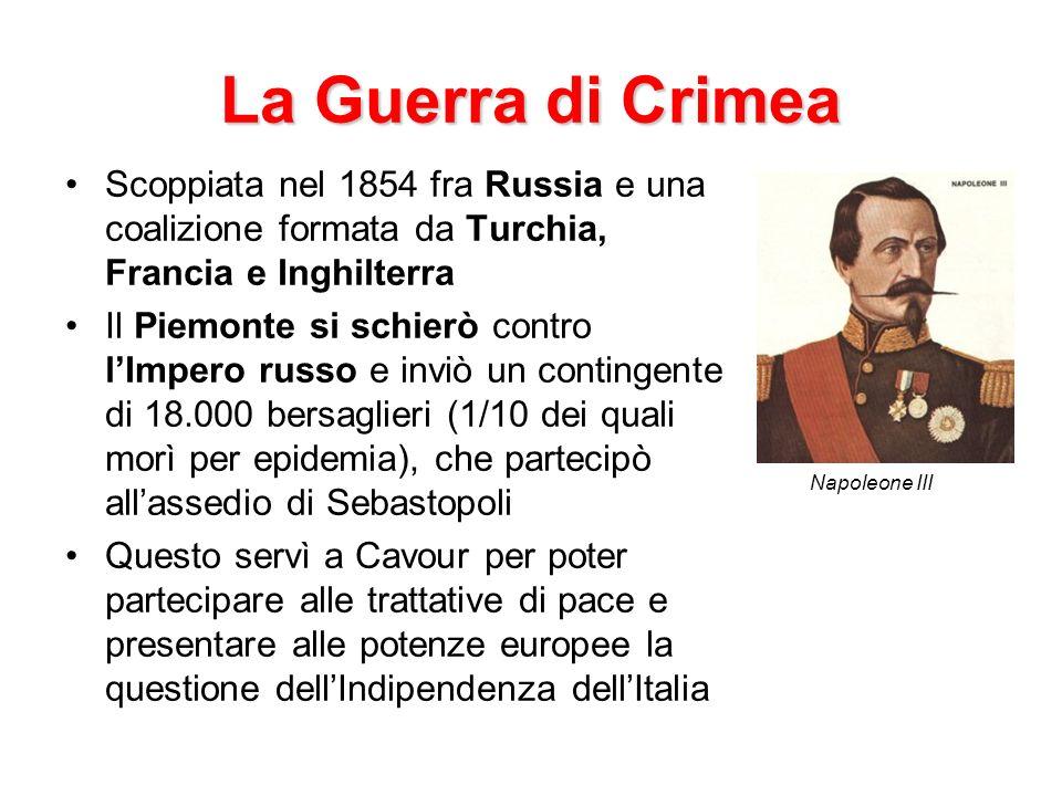 La Guerra di Crimea Scoppiata nel 1854 fra Russia e una coalizione formata da Turchia, Francia e Inghilterra.