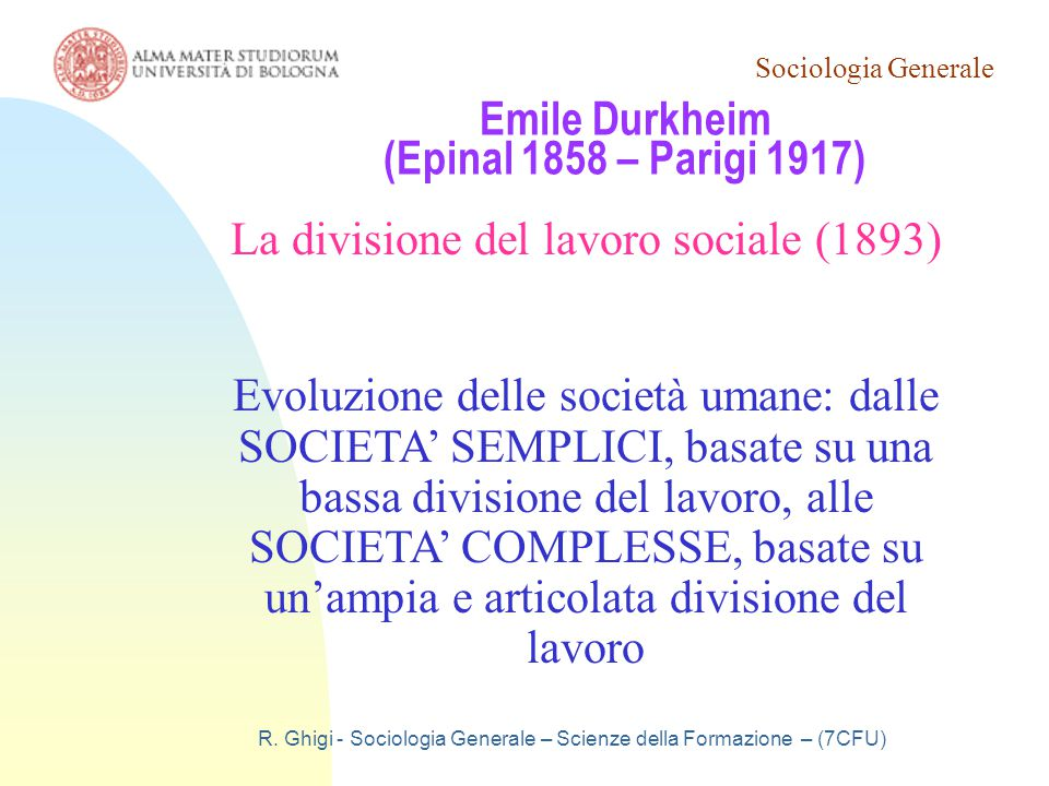 Emile Durkheim (Epinal 1858 – Parigi 1917)