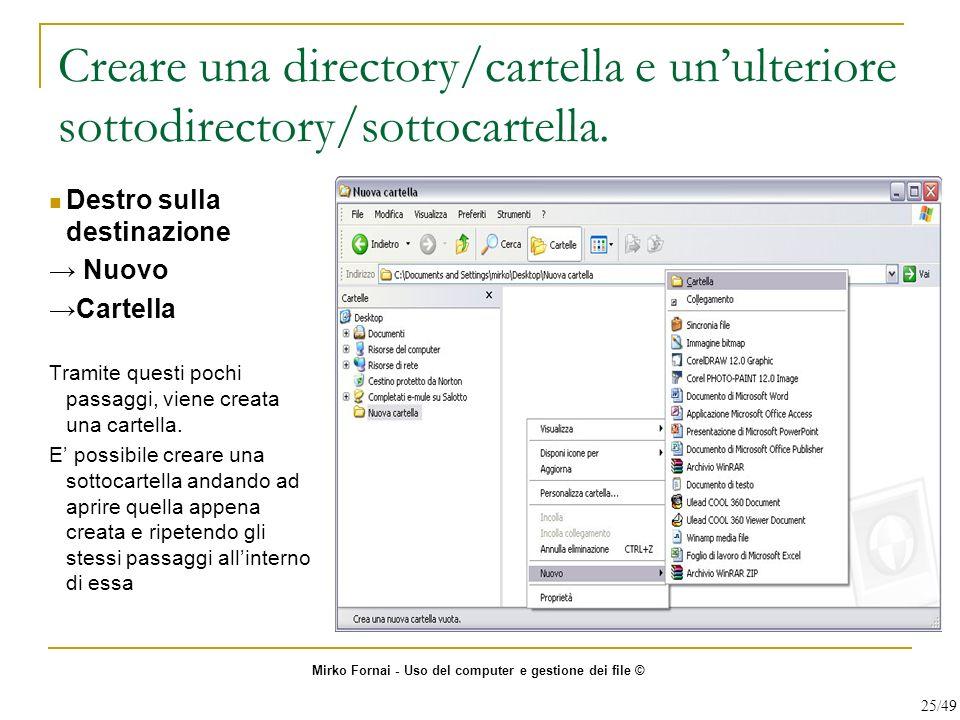 Creare una directory/cartella e un'ulteriore sottodirectory/sottocartella.