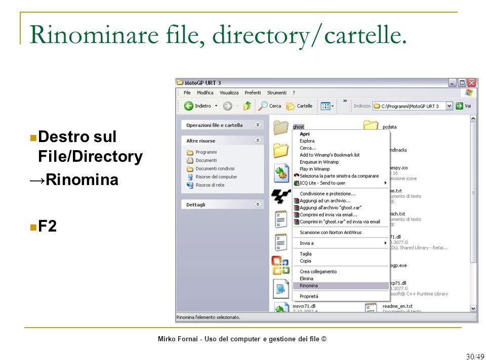 Rinominare file, directory/cartelle.
