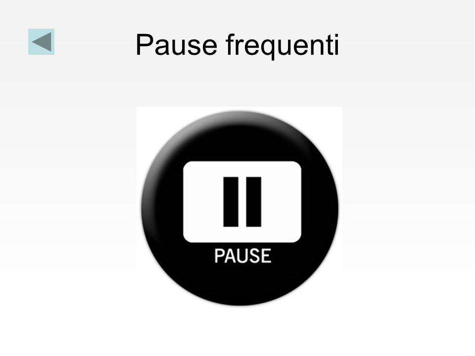 Pause frequenti