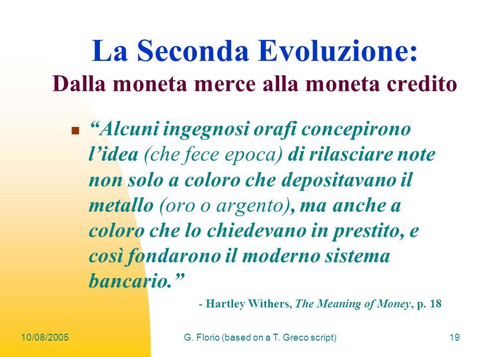 La Seconda Evoluzione: Dalla moneta merce alla moneta credito