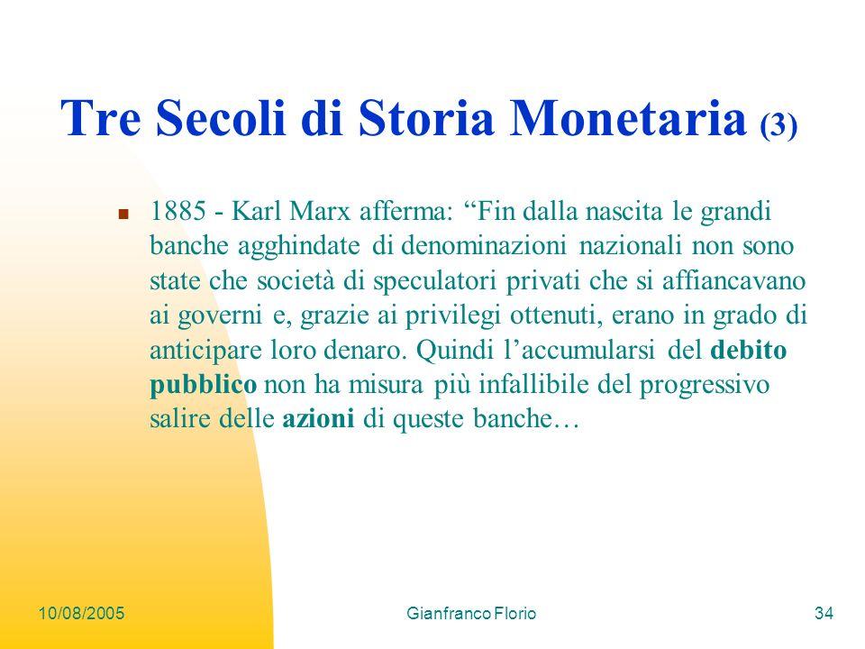 Tre Secoli di Storia Monetaria (3)