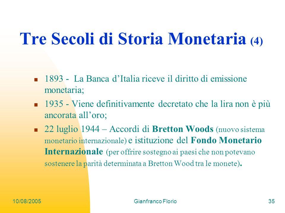 Tre Secoli di Storia Monetaria (4)