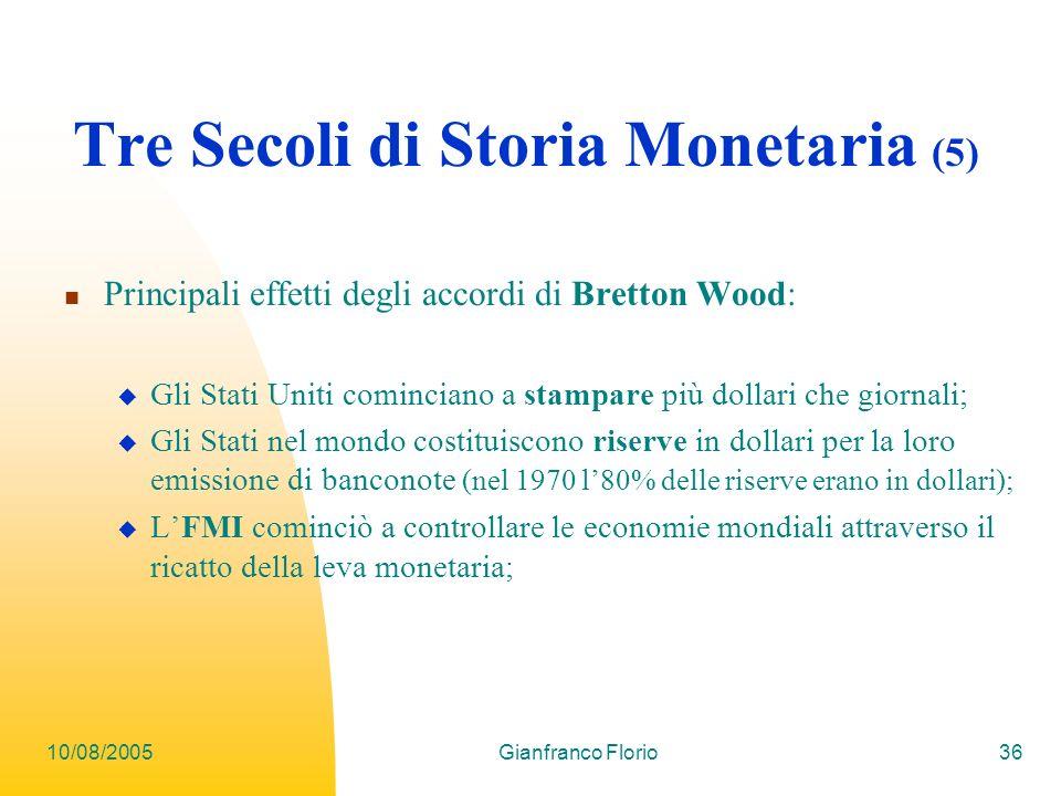 Tre Secoli di Storia Monetaria (5)