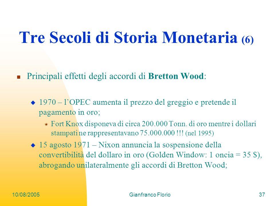 Tre Secoli di Storia Monetaria (6)