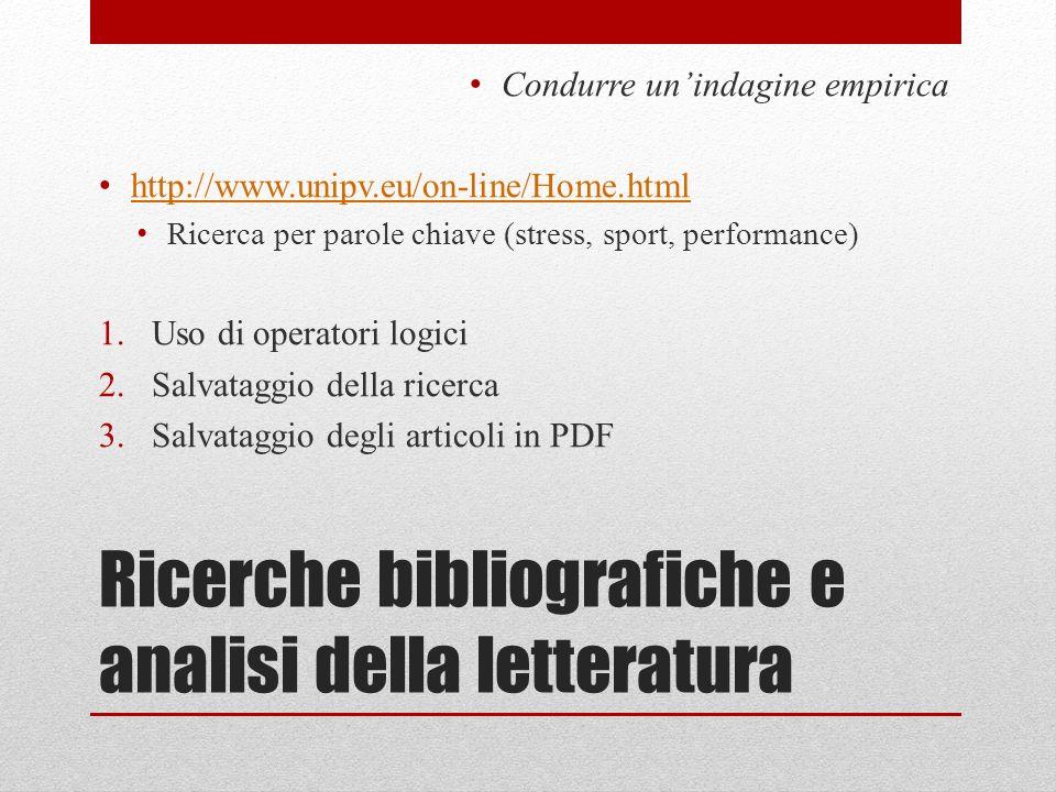Ricerche bibliografiche e analisi della letteratura