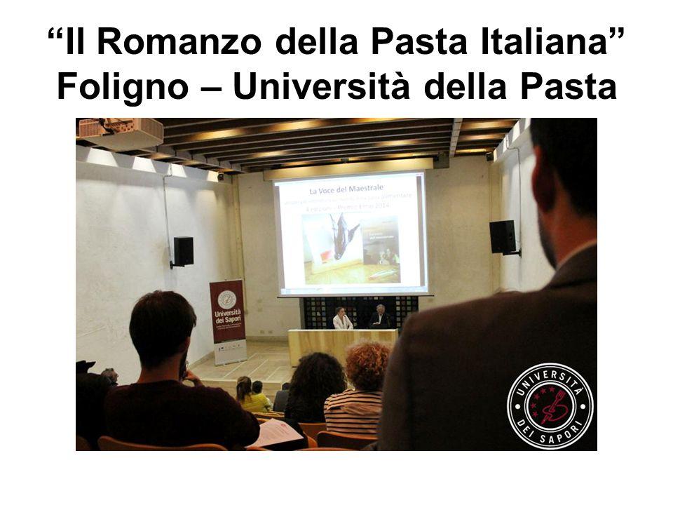 Il Romanzo della Pasta Italiana Foligno – Università della Pasta