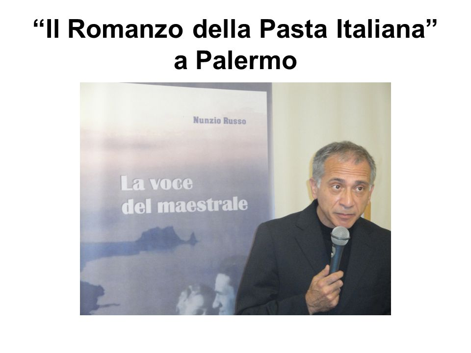 Il Romanzo della Pasta Italiana a Palermo