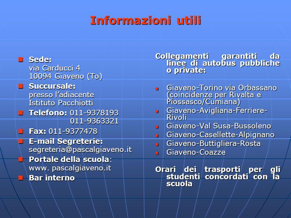 Informazioni utili Collegamenti garantiti da linee di autobus pubbliche o private: