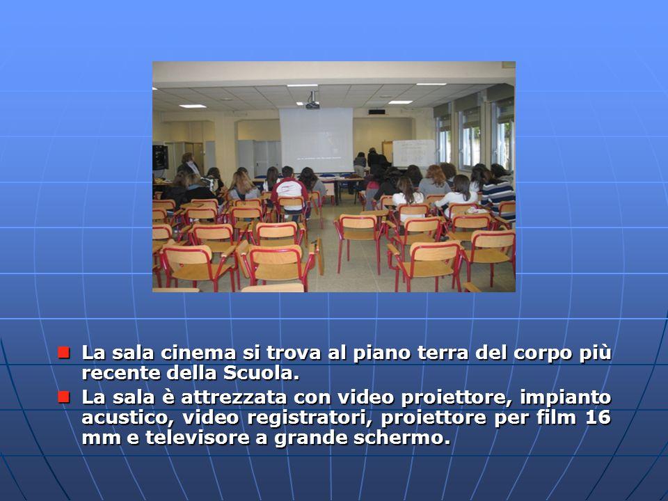 La sala cinema La sala cinema si trova al piano terra del corpo più recente della Scuola.