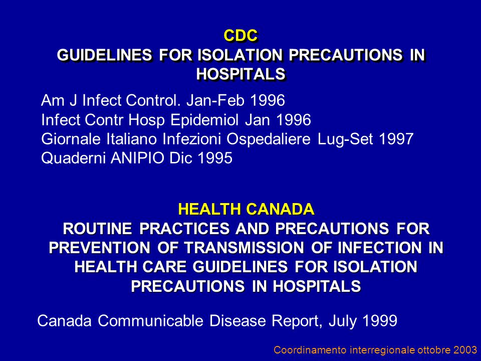 CDC GUIDELINES FOR ISOLATION PRECAUTIONS IN HOSPITALS