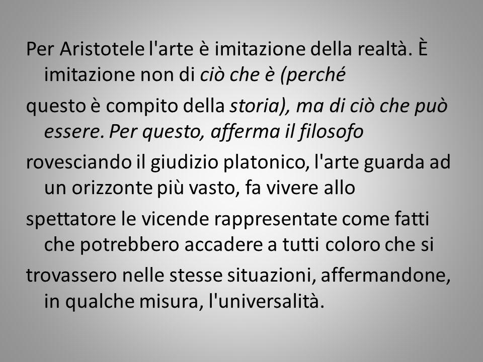 Per Aristotele l arte è imitazione della realtà