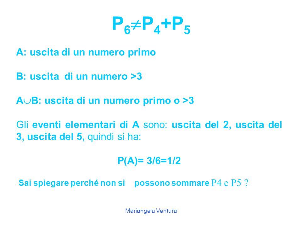 P6P4+P5 A: uscita di un numero primo B: uscita di un numero >3