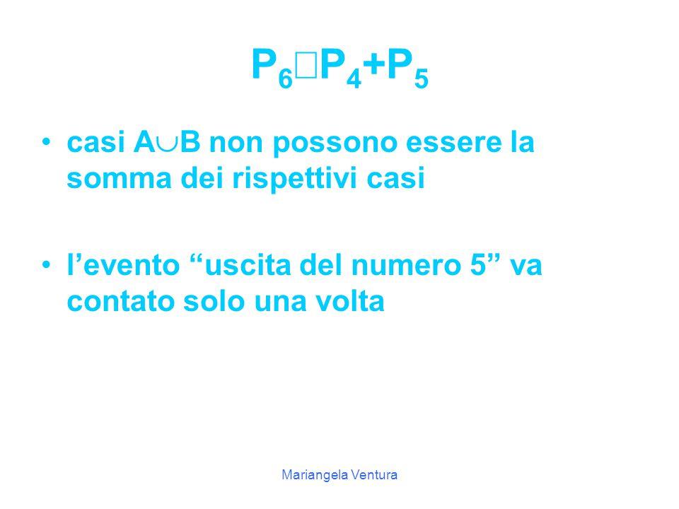 P6¹P4+P5 casi AB non possono essere la somma dei rispettivi casi