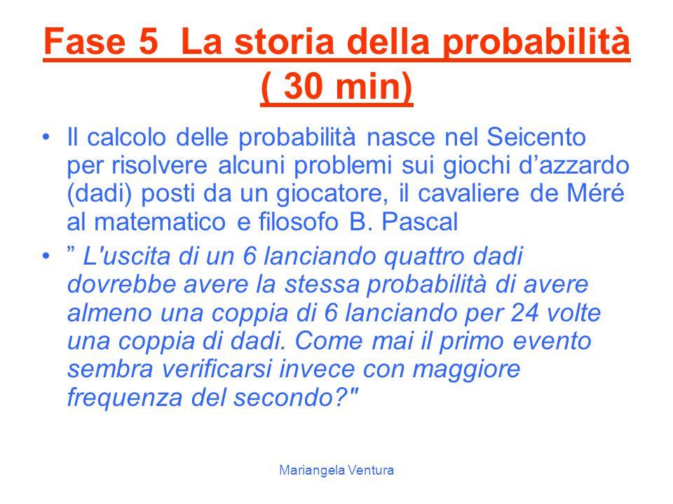 Fase 5 La storia della probabilità ( 30 min)